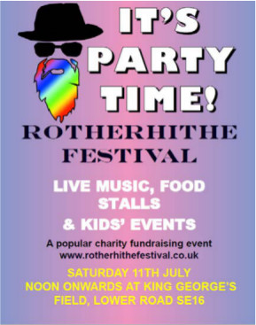 Rotherhithe Festival,  Saturday 11 July, 11am to 9pm