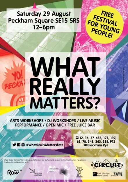 WhatReallyMattersfest_Sat29Aug_PeckhamSq