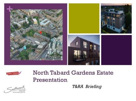 Tabard Gardens Estate RTD TRA Presentation1